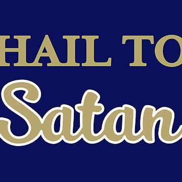 Hail to Satan by itsjane