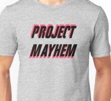 Project Mayhem Unisex T-Shirt