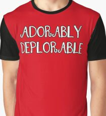 Adorably Deplorable, Curly Font Graphic T-Shirt