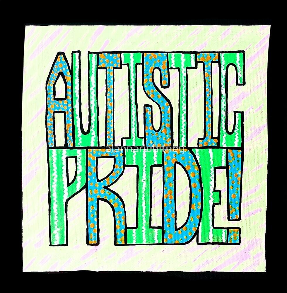 Autistic Pride by alannarwhitney