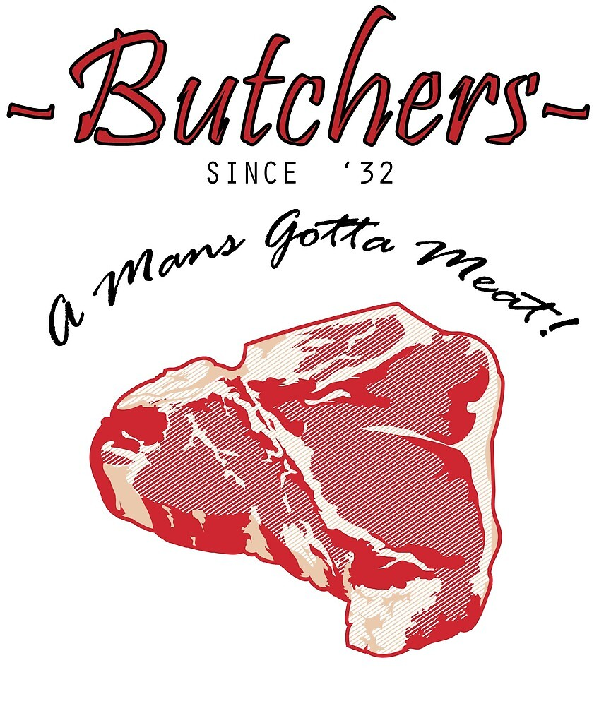 Butchers - A Mans Gotta Eat! by Huw Davies