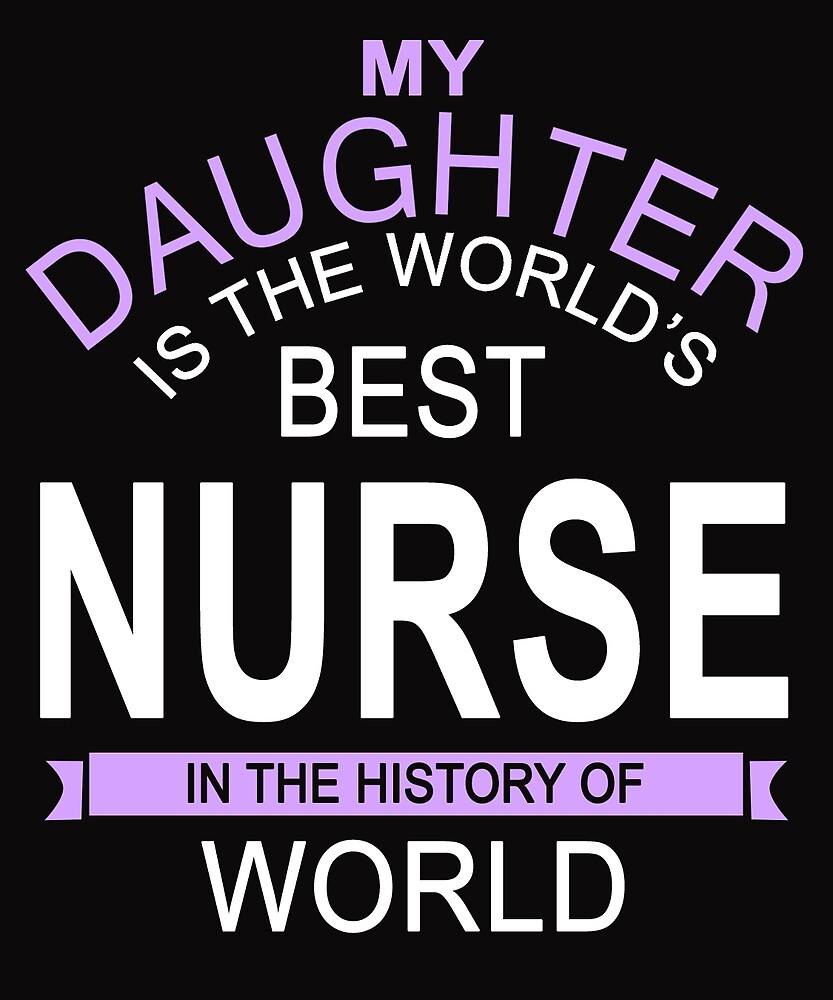 My Daughter Is The Best Nurse by nusimin