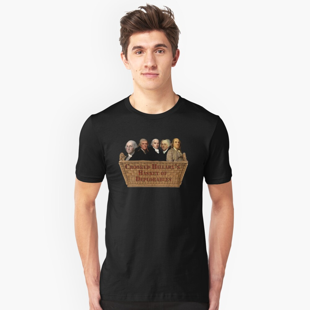 Croocked Hillary's Basket Of Deplorables Unisex T-Shirt Front