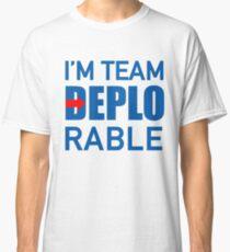 I'M TEAM DEPLORABLE Classic T-Shirt