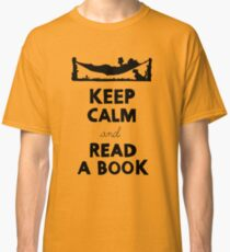KEEP CALM AND READ A BOOK Classic T-Shirt