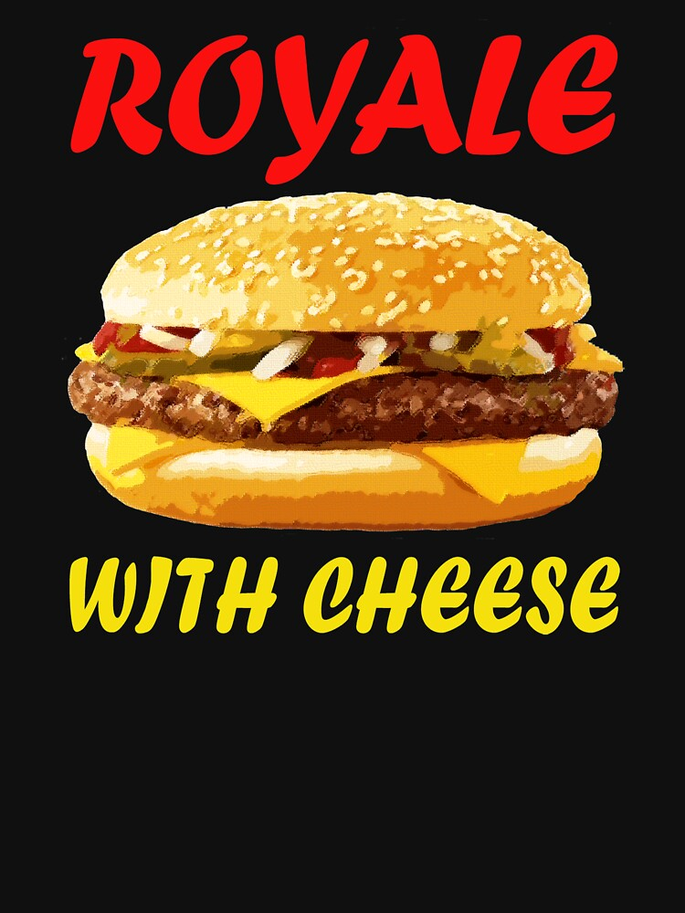 Royale With Cheese by MimiDezines