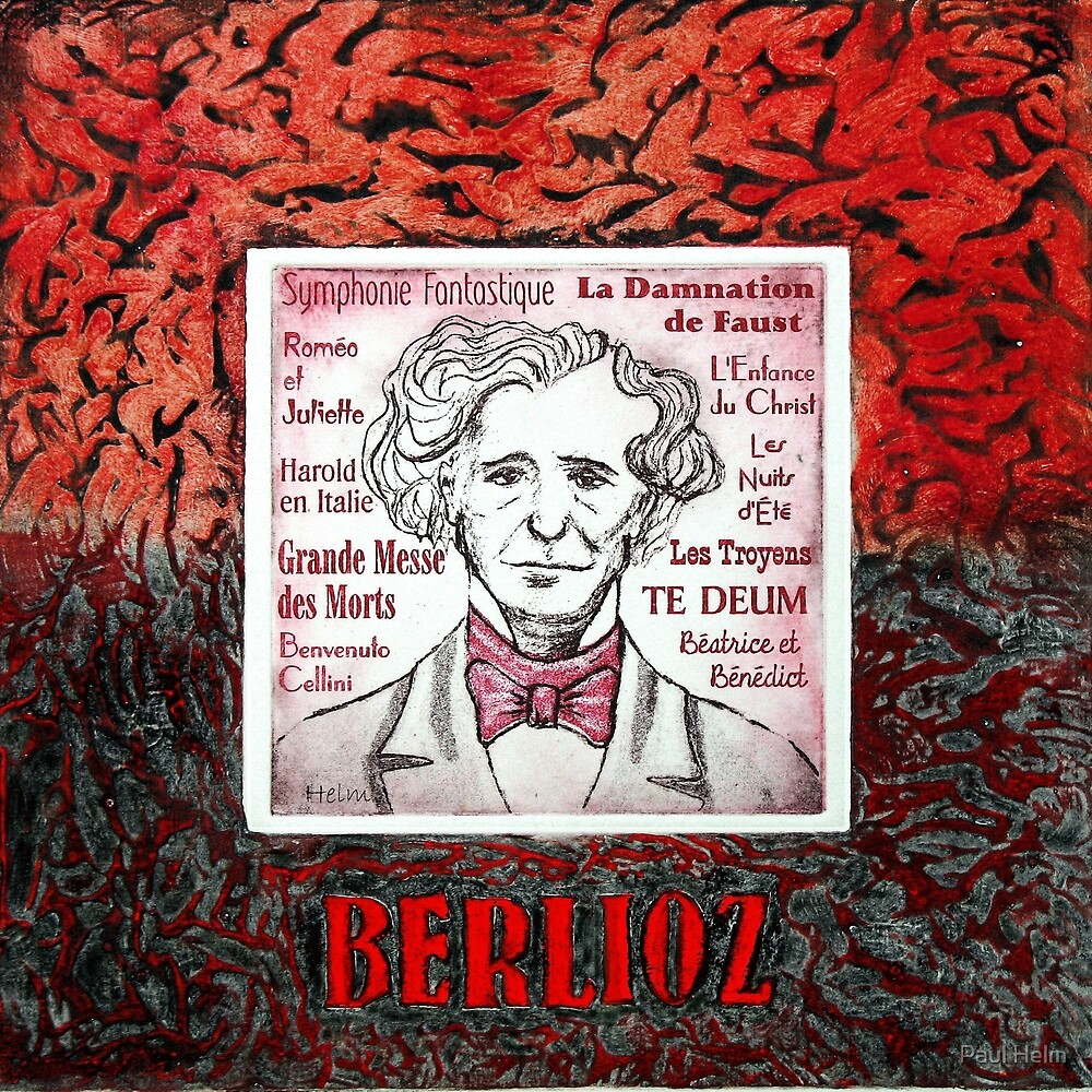 Hector BERLIOZ - French composer by Paul Helm