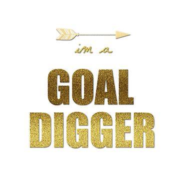 Goal Digger - Part 3 by Elsogoals