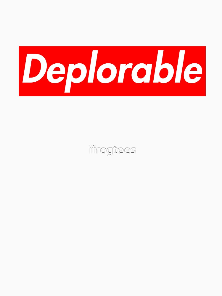 Deplorable by ifrogtees