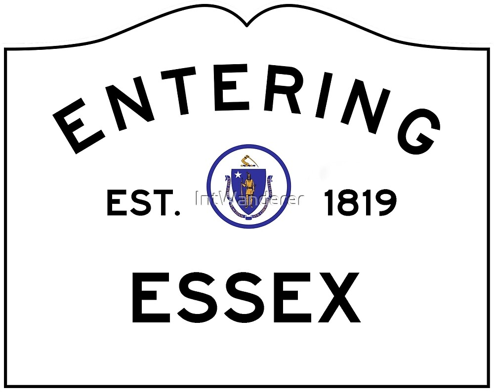 Entering Essex - Commonwealth of Massachusetts Road Sign by NewNomads