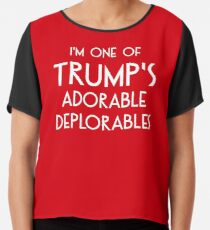 I'm One of Trump's Adorable Deplorables Chiffon Top