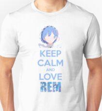 Keep calm and love Rem Unisex T-Shirt