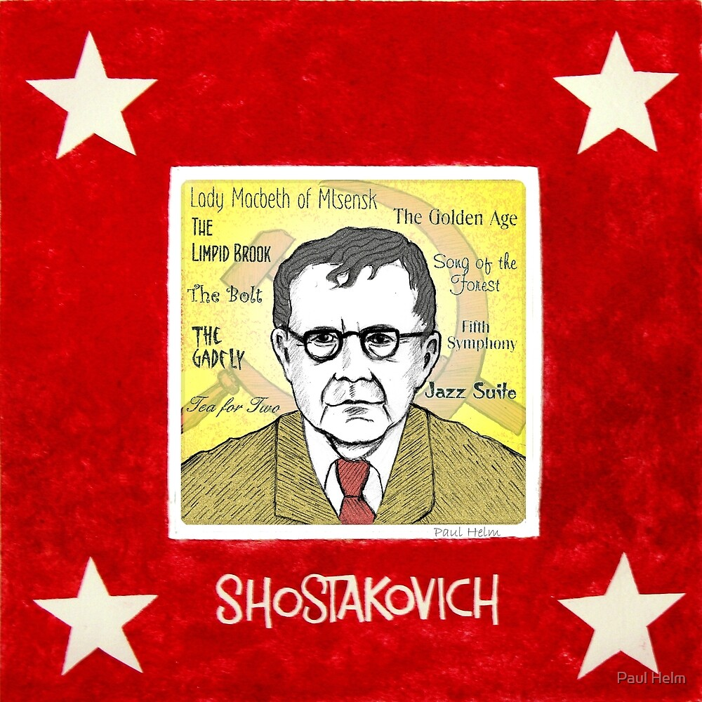 Dmitri SHOSTAKOVICH - the Russian composer by Paul Helm