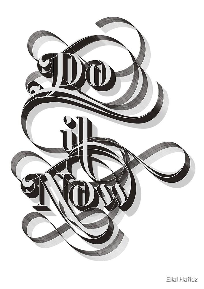 Do It Now by Elial Hafidz
