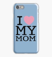 I Love My Mom With Baby Blue Background ( Phone Cases ) iPhone Case/Skin