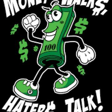 MONEY TALKS by get-it-gear