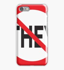 They Don't Want You To Win iPhone Case/Skin