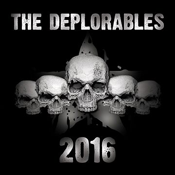 Trump's Deplorables 2016 by vocaluproar