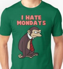 Monday Monkey Lives For The Weekend, Sir. Unisex T-Shirt