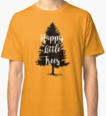 Happy Little Trees (Bob Ross) Classic T-Shirt