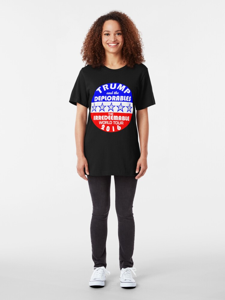Alternate view of Trump And The Deplorables Irredeemable World Tour 2016 Slim Fit T-Shirt