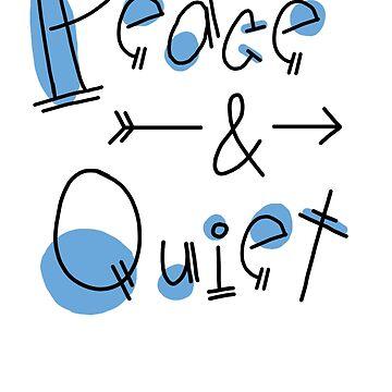 Peace & Quiet by KaSchmitt