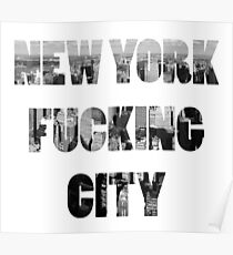 New York Fucking City Poster