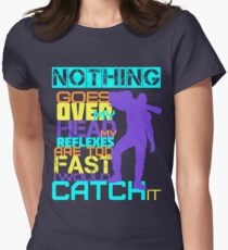 Nothing Goes Over My Head Women's Fitted T-Shirt