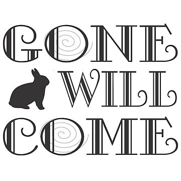 Gone Will Come - T shirts, A-Line Dress  by keosmile