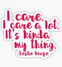 Leslie Cares. A lot. Sticker