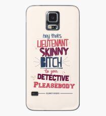 Lieutenant Skinny Bitch Case/Skin for Samsung Galaxy