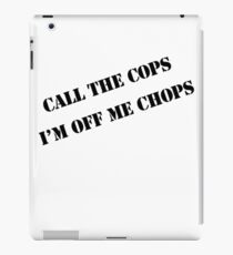 Call the cops iPad Case/Skin