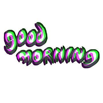 Goodmorning by hagdwos