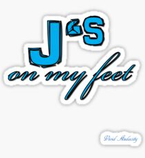 J'S ON MY FEET Sticker