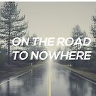 The Road To Nowhere by Hannah Eisner
