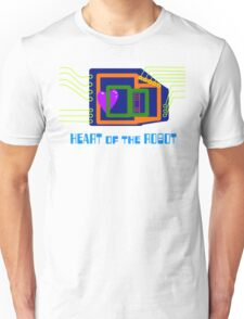 The Heart of the Robot Unisex T-Shirt