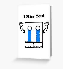 I Miss You Greeting Card