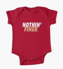 Nothin' Finer. Kids Clothes