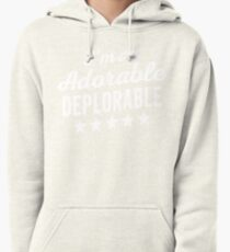 Adorable Deplorable Pullover Hoodie