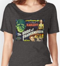 Bride of Frankenstein - The Monster Demands a Bride! Women's Relaxed Fit T-Shirt
