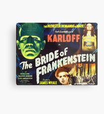 Bride of Frankenstein - The Monster Demands a Bride! Metal Print