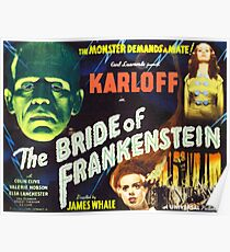 Bride of Frankenstein - The Monster Demands a Bride! Poster
