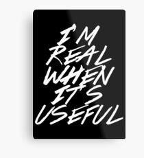 I Didn't Think You Were Real Metal Print