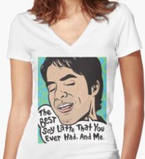 The Best Soy Latte That You Ever Had, And Me. Women's Fitted V-Neck T-Shirt