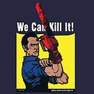We Can Kill It! by AndreusD