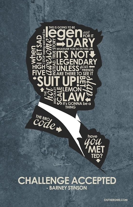 Quotes of Barney Stinson - From How I Met Your Mother by JackieCaldwell