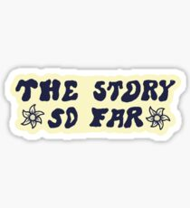 The Story So Far - Sticker Sticker