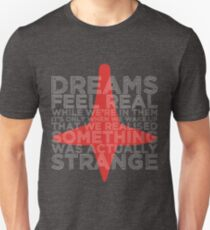 You're dreaming T-Shirt