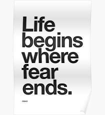 Póster La vida comienza donde termina el miedo.