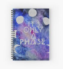 It's Only a Phase Watercolor Painting Spiral Notebook